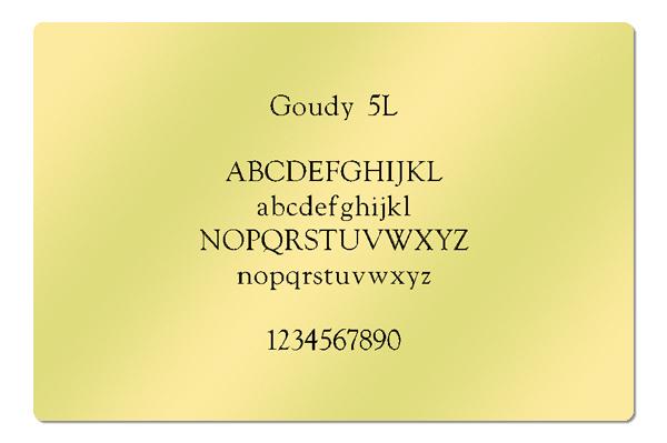 Gravur Schriftart Goudy 5L