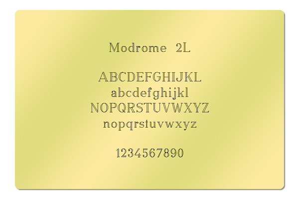 Gravur Schriftart Modrome 2L
