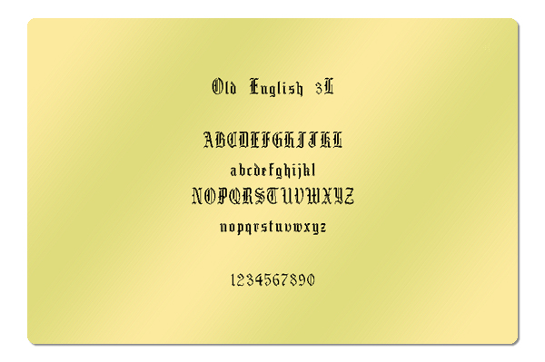 Gravur Schriftart Old English 3L