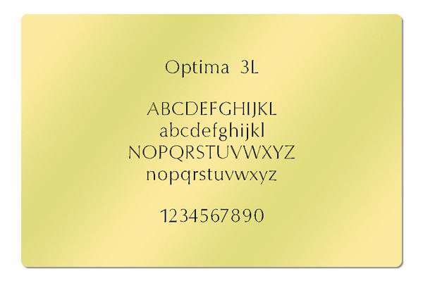 Gravur Schriftart Optima 3L