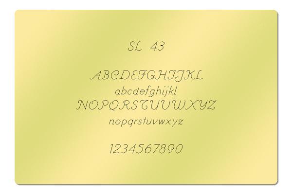 Gravur Schriftart SL 43