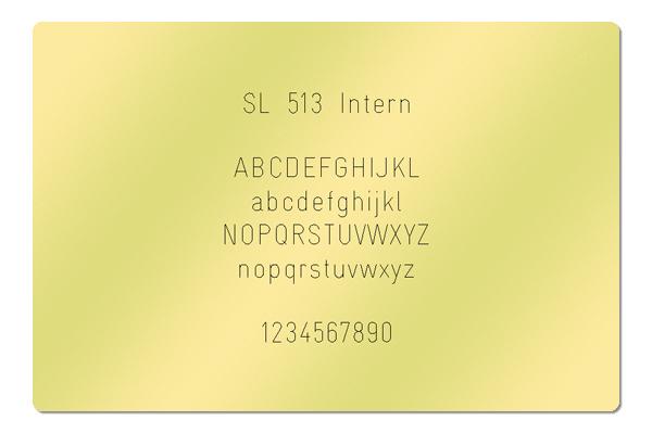 Gravur Schriftart SL 513 Intern